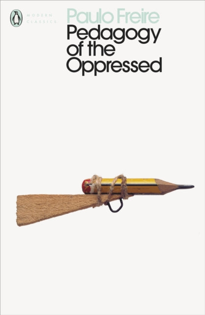 Pedagogy of the Oppressed-9780241301111
