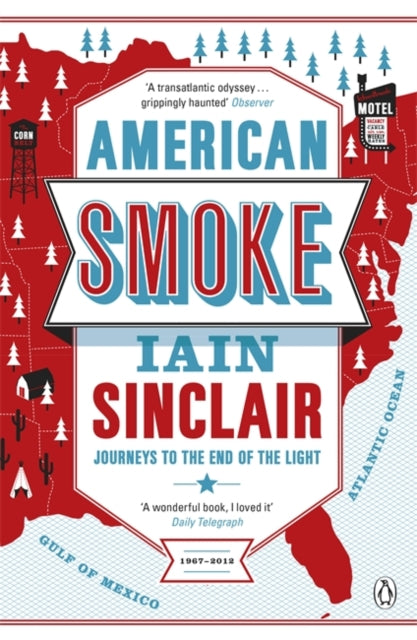 American Smoke : Journeys to the End of the Light-9780241955819