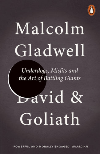 David and Goliath : Underdogs, Misfits and the Art of Battling Giants-9780241959596