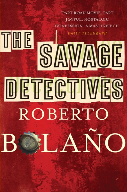 The Savage Detectives-9780330509527