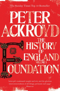 Foundation : The History of England Volume I-9780330544283