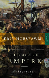 The Age Of Empire : 1875-1914-9780349105987