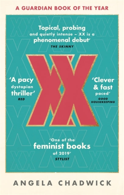 XX : The must-read feminist dystopian thriller-9780349700267