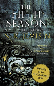 The Fifth Season : The Broken Earth, Book 1, WINNER OF THE HUGO AWARD 2016-9780356508191
