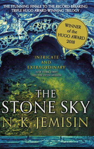 The Stone Sky : The Broken Earth, Book 3, WINNER OF THE HUGO AWARD 2018-9780356508689