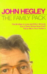 "The Family Pack : ""Brother-in-law and Other Animals"", ""Can I Come Down Now Dad?"", ""These Were Your Father's""-9780413717306"