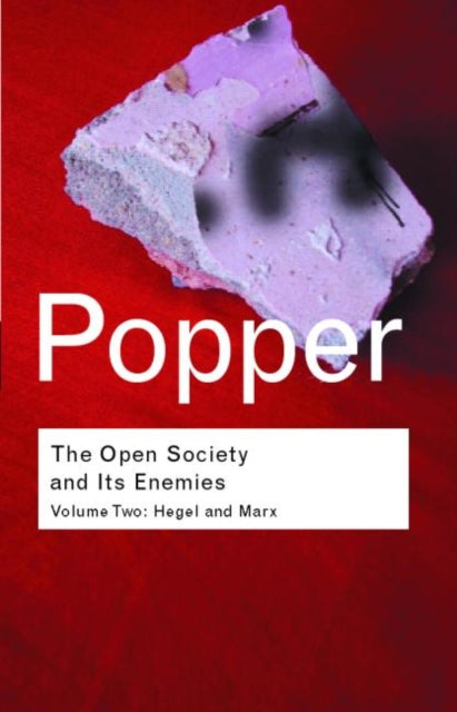The Open Society and its Enemies : Hegel and Marx-9780415278423