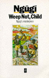 Weep Not Child-9780435908300