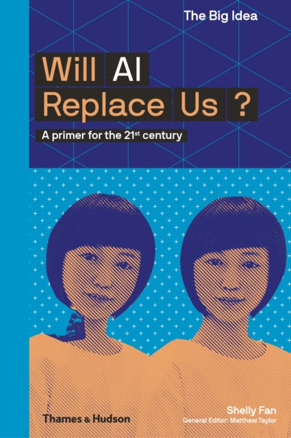 Will AI Replace Us?-9780500294574