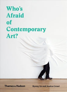 Who's Afraid of Contemporary Art?-9780500295731