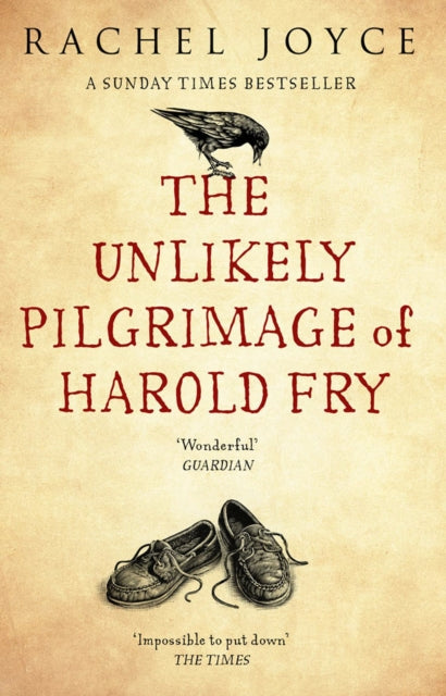 The Unlikely Pilgrimage Of Harold Fry : The uplifting and redemptive No. 1 Sunday Times bestseller-9780552778091