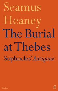 The Burial at Thebes-9780571223626