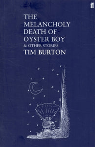 The Melancholy Death of Oyster Boy-9780571224449