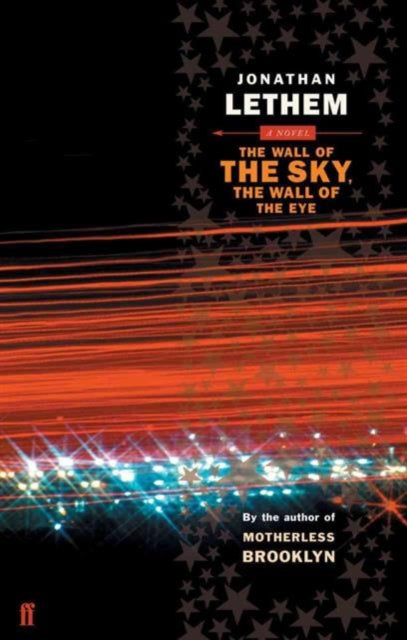 The Wall of the Sky, the Wall of the Eye-9780571225804