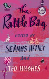 The Rattle Bag : An Anthology of Poetry-9780571225835