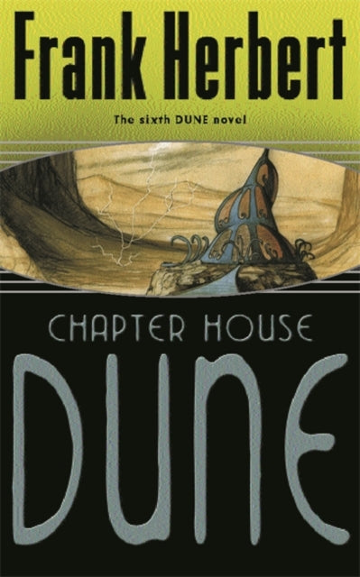 Chapter House Dune : The Sixth Dune Novel-9780575075184