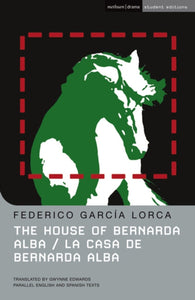 The House of Bernarda Alba : La Casa de Bernarda Alba-9780713686777