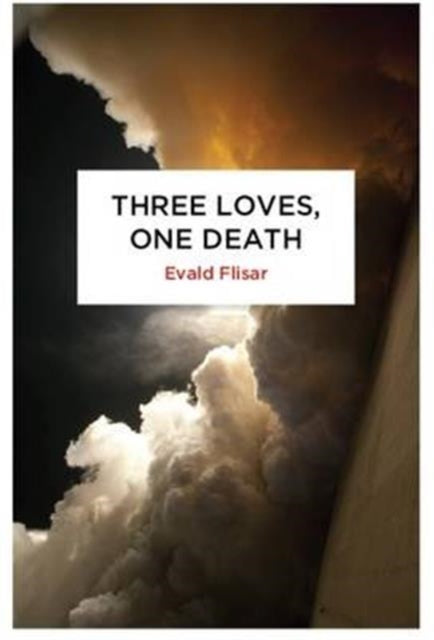 Three Loves, One Death-9780720619300