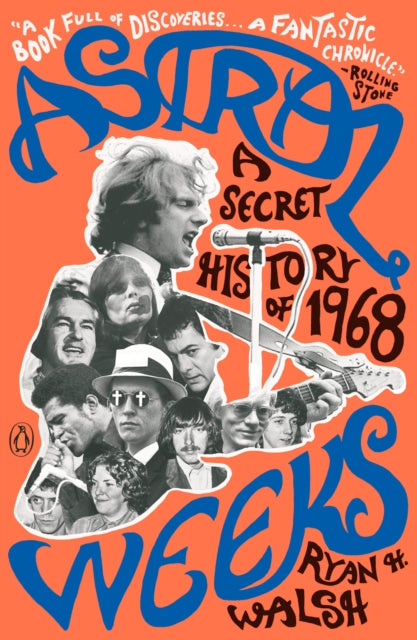 Astral Weeks : A Secret History of 1968-9780735221369