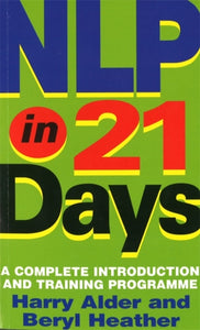 NLP In 21 Days : A complete introduction and training programme-9780749920302