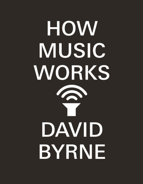 How Music Works-9780857862525