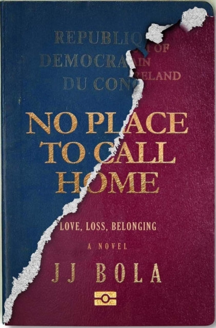 No Place to Call Home : Love, Loss, Belonging-9780995458925