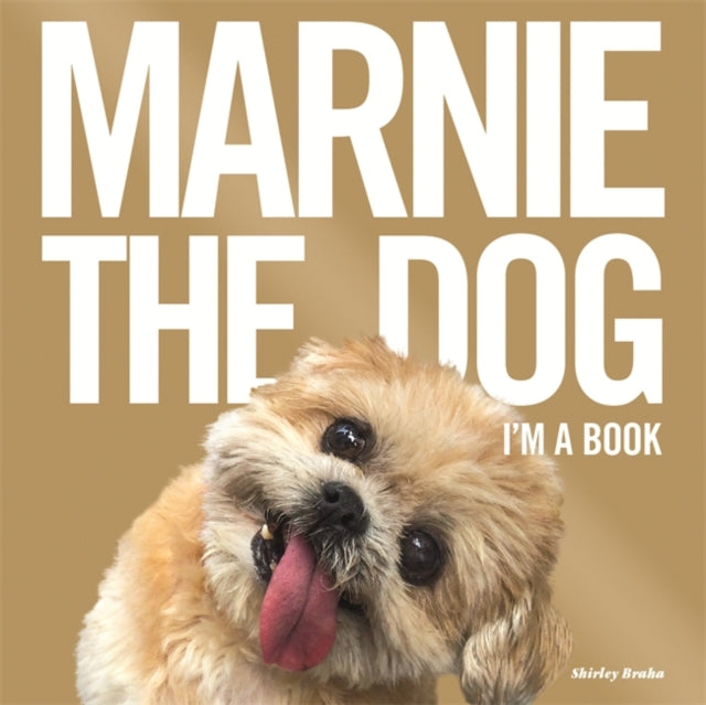 Marnie The Dog : I'm a Book!-9781409163602