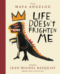 Life Doesn't Frighten Me (Twenty-fifth Anniversary Edition)-9781419727481