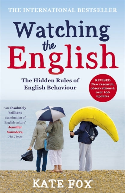 Watching the English: The International Bestseller Revised and Updated-9781444785203