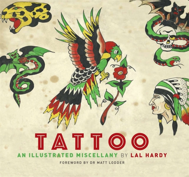 Tattoo : An Illustrated Miscellany-9781472136923