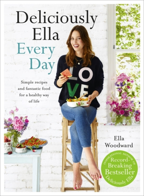 Deliciously Ella Every Day : Simple recipes and fantastic food for a healthy way of life-9781473619487