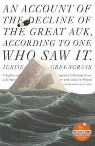 An Account of the Decline of the Great Auk, According to One Who Saw It : A John Murray Original-9781473652040
