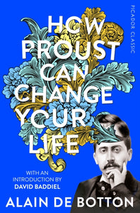 How Proust Can Change Your Life-9781509870691