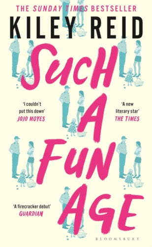 Such a Fun Age : The instant Sunday Times and New York Times bestseller-9781526612144