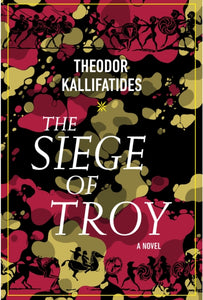 The Siege Of Troy : A Novel-9781590519714