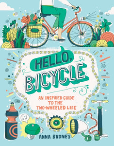 Hello, Bicycle-9781607748830