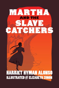 Martha And The Slave Catchers-9781609808006