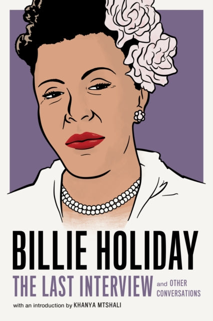 Billie Holiday: The Last Interview-9781612196749