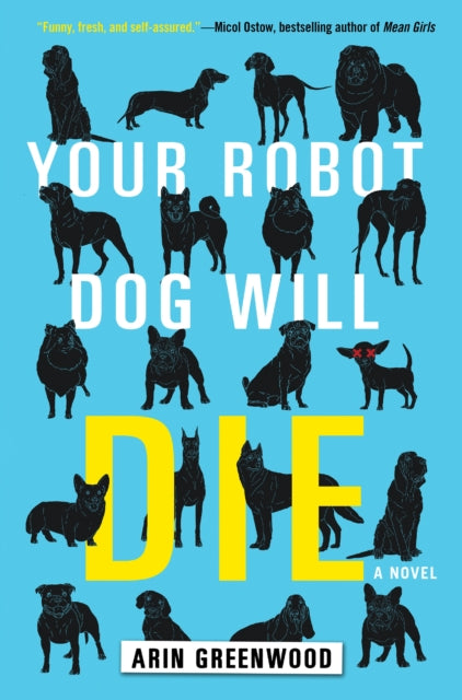 Your Robot Dog Will Die-9781616958398