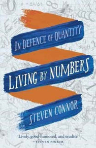 Living by Numbers : In Defence of Quantity-9781780238258