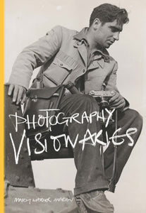 Photography Visionaries-9781780674759