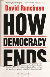 How Democracy Ends-9781781259757