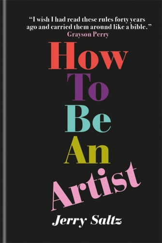 How to Be an Artist : The New York Times bestseller-9781781577820