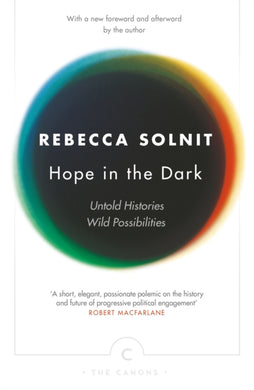 Hope In The Dark : Untold Histories, Wild Possibilities-9781782119074