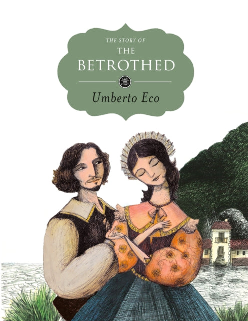 The Story of the Betrothed-9781782690221