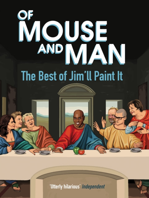 Of Mouse and Man : The Best of Jim'll Paint It-9781783528400