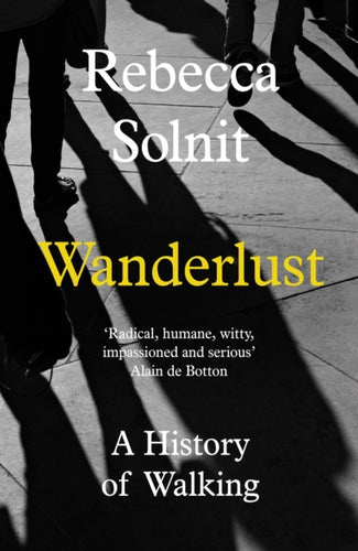 Wanderlust : A History of Walking-9781783780396