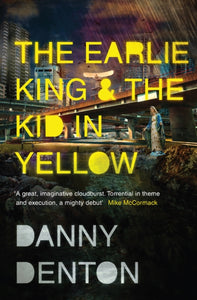 The Earlie King & the Kid in Yellow-9781783783663