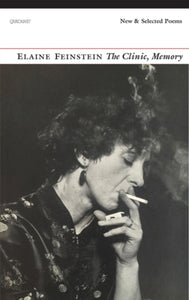 The Clinic, Memory : New and Selected Poems-9781784103200