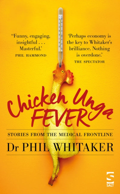 Chicken Unga Fever : Stories from the medical frontline-9781784631543